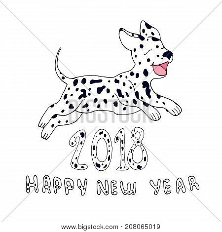 Happy dog as a symbol 2018isolated on white background.Design element for greeting cardcartoon style.Happy New Year vector hand drawing little puppy dalmatian jumping in the new year illustration.