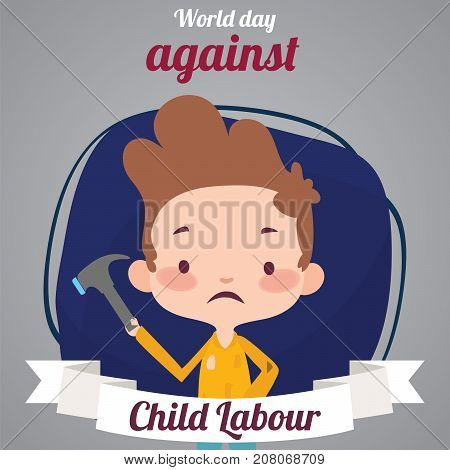 World Day Against Child Labour, 12 June. Young boy with hammer in hand conceptual illustration vector.