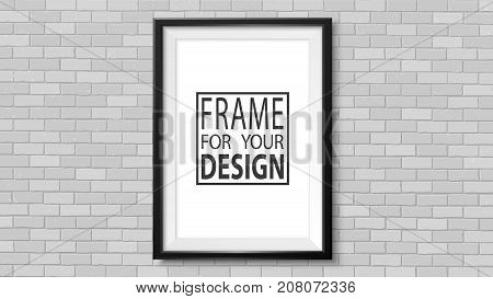 Frame on the wall. Photoframe mock up. Simple empty framing for your business design. Brick wall. Vector template for picture painting poster lettering or photo gallery.