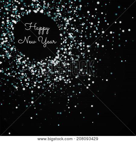 Happy New Year Greeting Card. Amazing Falling Snow Background. Amazing Falling Snow On Black Backgro
