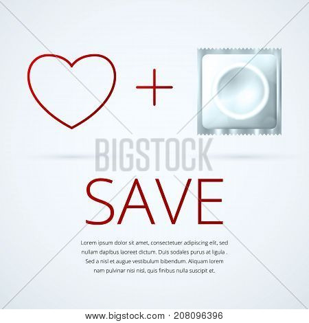 White condom package realistic with heart logo and Save message.Contraception conception for safe sex and Aids prevention.
