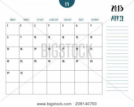Vector of calendar 2018 ( april ) in simple clean table style with note line in earth tone color themefull size 21 x 16 cmWeek start on Sunday