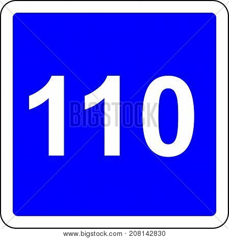 Road sign with suggested speed of 110 km/h