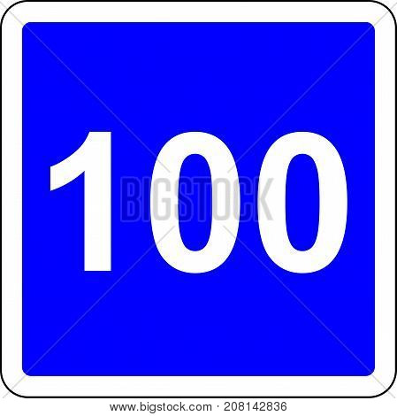 Road sign with suggested speed of 100 km/h