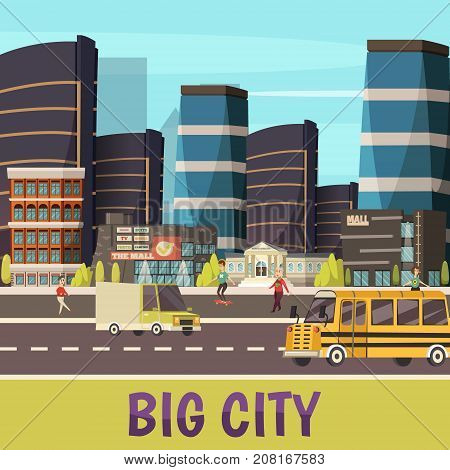 Big city orthogonal background with skyscrapers pedestrians and cars riding on  town street flat vector illustration