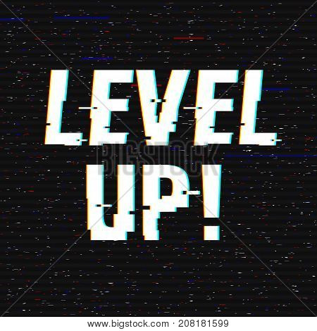 Level Up glitch text. Anaglyph 3D effect. Technological retro background. Vector illustration. Creative web template. Flyer, poster layout. Computer program, console screen, retro arcade.