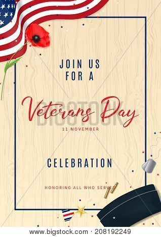 Veterans Day Party Celebration Flyer. Vector Illustration with Confetti. Holiday Backdrop with USA Flag and Red Poppy. Top View on Sleeves, Medal, Soldier Tag and Cap on wooden texture.
