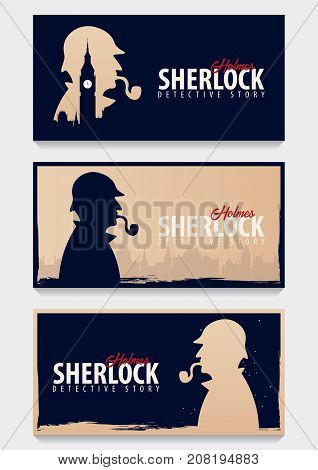 Set Of Sherlock Holmes Banners. Detective Illustration. Illustration With Sherlock Holmes. Baker Str