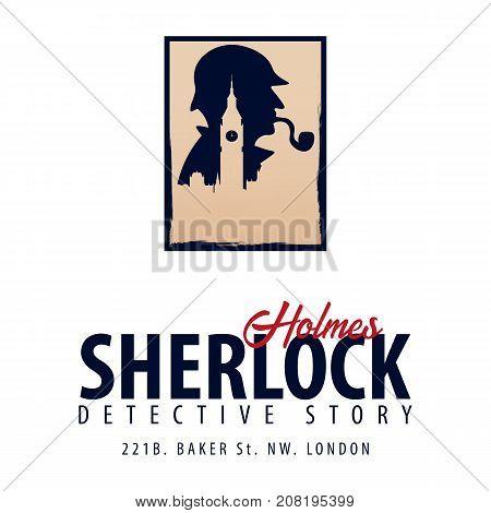 Sherlock Holmes Logo Or Emblem. Detective Illustration. Illustration With Sherlock Holmes. Baker Str