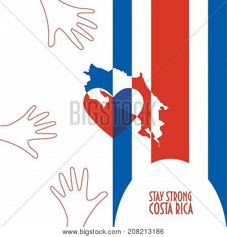 Vector illustration for Costa Rica relief and recovery after hurricane Nate, floods, landfalls. Supporting victims, charity and aid work promotion. Map, Heart and text: Stay Strong Costa Rica.