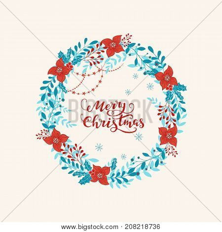 Vector circular floral wreath with winter Christmas flowers and lettering. Vector hand drawn wreath with flowers, garland and lettering. Merry Christmas design.