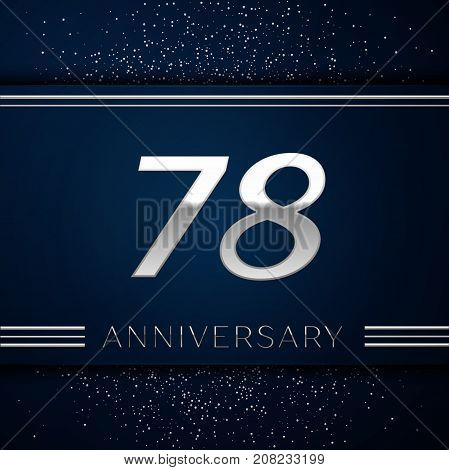 Realistic Seventy eight Years Anniversary Celebration Logotype. Silver numbers and silver confetti on blue background. Colorful Vector template elements for your birthday party
