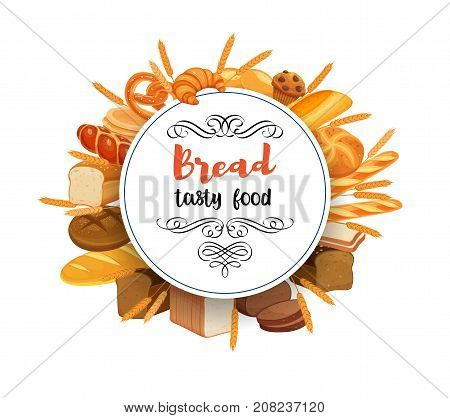 Poster template food with banner bread products. Rye bread and pretzel, muffin, pita bread, ciabatta and wheat bread, croissant, whole grain bread, bagel, toast bread, french baguette for design menu bakery.