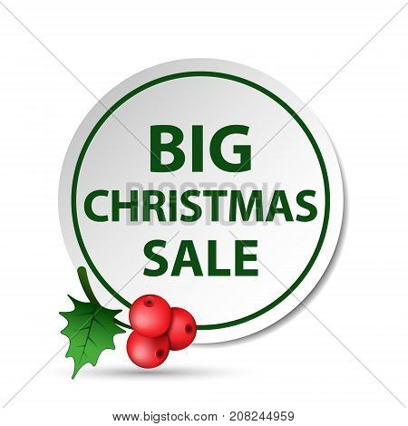 Christmas big sale badge label with holly berry vector isolated illustration.