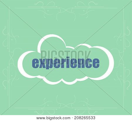 Business Concept. Text Experience . Abstract Cloud Containing Words Related To Leadership