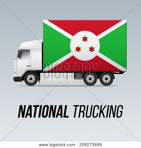 Symbol of National Delivery Truck with Flag of Burundi. National Trucking Icon and Burundian flag
