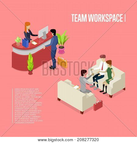 Team workspace isometric poster. Corporate office life concept with busy business people, company reception stand, business meeting with clients. Together professional occupation vector illustration