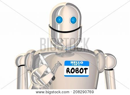 Robot Hello Name Tag Android Artificial Intelligence AI Bot 3d Illustration