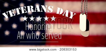 Logo for veterans day in america  against dog tag chains against american flag