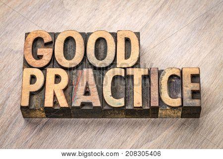 good practice word abstract in vintage letterpress wood type