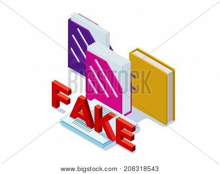 Fake documents concept with folders for papers, contract with false stamp  isometric 3d vector illustration of illegal activity or fraud