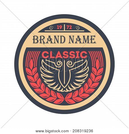 Classic vintage brand isolated template. Premium quality badge, company retro symbol, product identity design vector illustration.