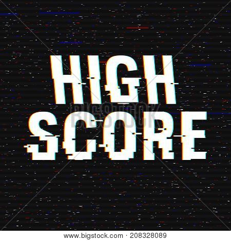 High Score glitch text. Anaglyph 3D effect. Technological retro background. Vector illustration. Creative web template. Flyer, poster layout. Computer program, console screen, retro arcade.