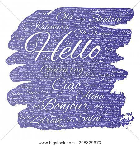 Concept or conceptual brush or paint hello or greeting international tourism word cloud in different languages or multilingual. Collage of world, foreign, worldwide travel, translate, vacation