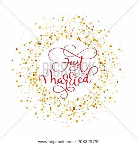 Just married hand lettering with hearts background for wedding cards and invitation. Vector illustration.