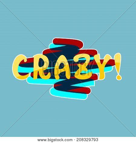 Crazy Sticker Social Media Network Message Badges Design Vector Illustration