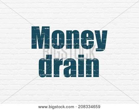 Banking concept: Painted blue text Money Drain on White Brick wall background
