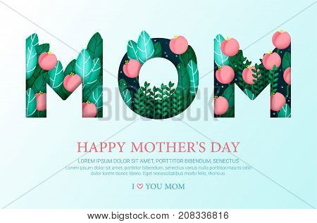 Happy Mother's day greeting card with flowers and leaves. Vector illustration. design for flyer card invitation. I love you mom.