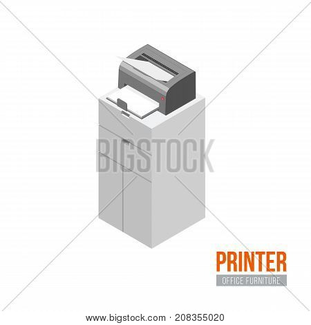 Isometric printer. Vector office furniture and equipment