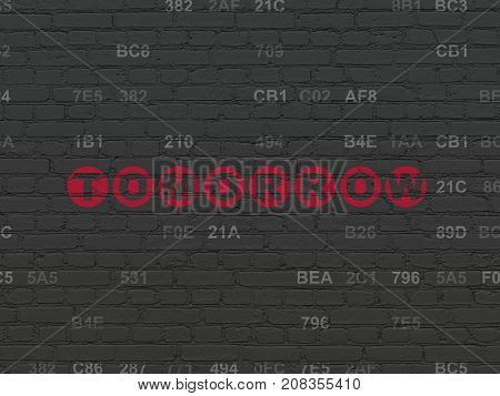 Timeline concept: Painted red text Tomorrow on Black Brick wall background with Hexadecimal Code
