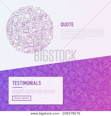 Testimonials and quote concept with thin line icons of review, feedback, survey, comment. Vector illustration for banner, web page, print media with place for text.