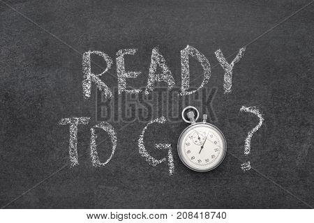 Ready To Go Watch