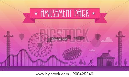 Amusement park - modern vector illustration with landscape silhouette. Text on pink ribbon. Big wheel, attractions, benches, lanterns, trees, skater, circus pavilion. Hot air balloon, airplane