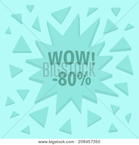 WOW. Abstract 80% off sale sign with 3D explosion effect. Vector illustration.