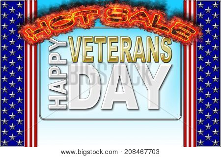 Happy Veterans Day, Hot Sale, 3D, Honoring all who served, American holiday template.