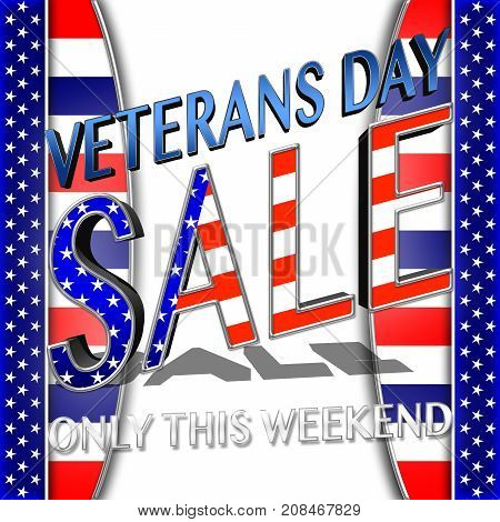 Veterans Day Sale, 3D, Honoring all who served, American holiday template.
