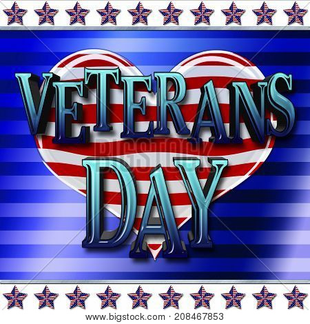 Veterans Day, Heart Shape, 3D, Honoring all who served, American holiday template.