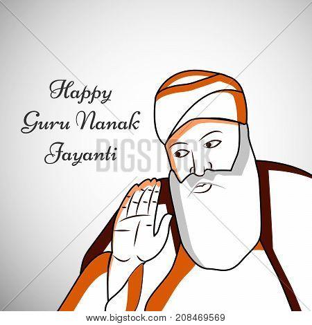 illustration of Sikh God Guru Nanak with happy Guru Nanak Jayanti text on the occasion of Sikh Festival Guru Nanak Jayanti.Guru Nanak Jayanti, celebrates the birth of the first Sikh Guru, Guru Nanak.