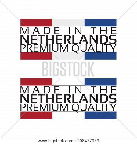 Made in the Netherlands icon premium quality sticker with Dutch colors vector illustration isolated on white background