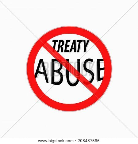 stop treaty abuse sign, concept related to tax evasion