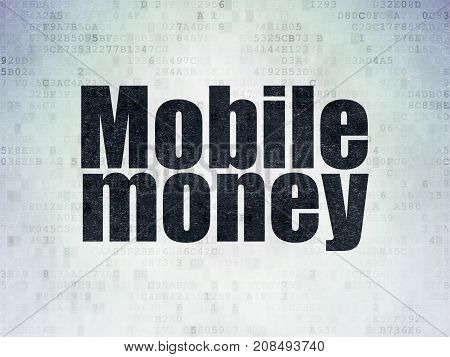 Money concept: Painted black word Mobile Money on Digital Data Paper background
