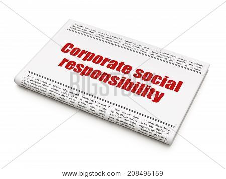 Business concept: newspaper headline Corporate Social Responsibility on White background, 3D rendering