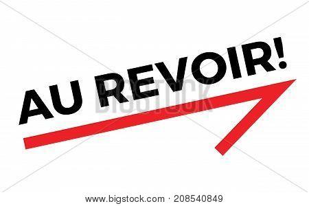 AU REVOIR sticker. Authentic design graphic stamp.