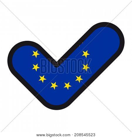 Flag of European Union, EU in the shape of check mark, sign approval, symbol of elections, voting.