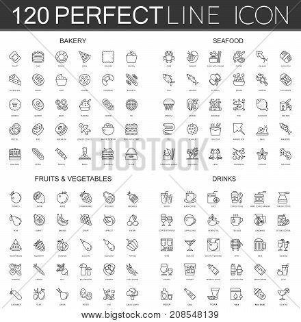 120 modern thin line icons set of bakery, seafood, fruits and vegetables, drinks isolated.