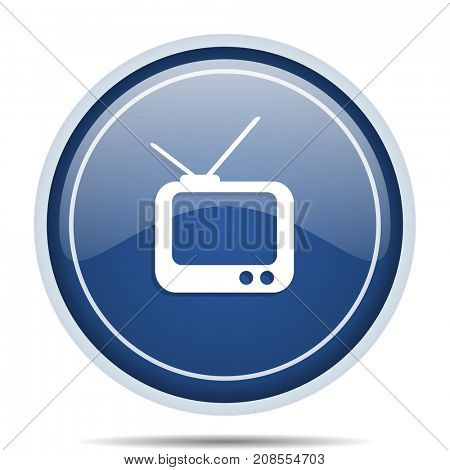 Tv blue round web icon. Circle isolated internet button for webdesign and smartphone applications.